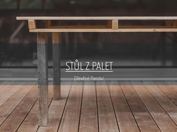 jak vyrobit stůl z palet - postup